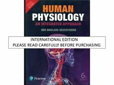 Human Physiology : An Integrated Approach by Dee Unglaub Silverthorn