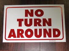 General Business Sign: No Turn Around