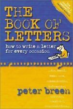 The Book of Letters: How to Write a Letter for Every Occasion (Paperback or Soft