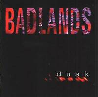 BADLANDS - DUSK (1999) US Hard Blues Rock =RARE CD= Jewel Case+FREE GIFT
