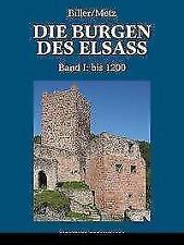 Die Burgen des Elsass von Bernhard Metz und Thomas Biller (2018, Gebundene Ausgabe)