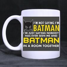 Funny I'm Not Saying I'm Batman Ceramic Coffee Mug Tea Cup