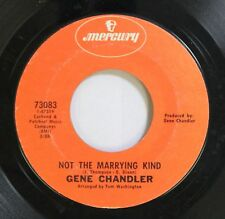 Soul 45 Gene Chandler - Not The Marrying Kind / Groovy Situations On Mercury