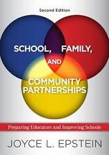 School, Family, and Community Partnerships : Preparing Educators and...