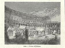 Stampa antica ROMA Interno del COLOSSEO 1870 Old antique print Rome