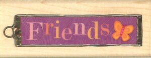 FRIENDS TAG K&Company Wood Mounted Rubber Stamp Inkadinkado 94334 New