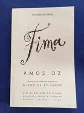 FIMA - FIRST AMERICAN EDITION UNCORRECTED PROOF SIGNED BY AMOS OZ