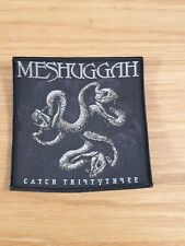 MESHUGGAH - CATCH THIRTY THREE (NEW)SEW ON PATCH OFFICIAL BAND MERCHANDISE
