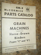 McCORMICK GM-2 GRAIN MACHINES HORSE DRAWN BINDERS C E FACTORY PARTS CATALOG