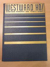 "1938 Western High School Maryland ""Westward Ho!"" Yearbook"