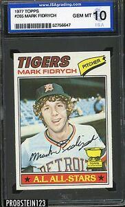 1977 Topps #265 Mark Fidrych Detroit Tigers ISA 10 GEM MINT