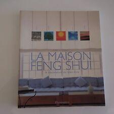 La maison FENG SHUI Gina LAZENBY Flammarion 1999