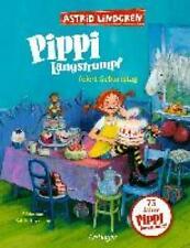 Lindgren, Astrid: Pippi Langstrumpf feiert Geburtstag