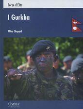 I GURKHA  - guerre contemporanee - Osprey RBA 2012