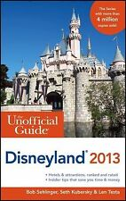 NEW - The Unofficial Guide to Disneyland 2013 (Unofficial Guides)