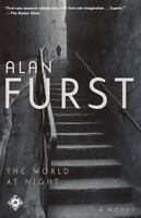 The World at Night: A Novel by Alan Furst