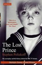 The Lost Prince: Screenplay (Screen and Cinema), Poliakoff, Stephen, Used; Good