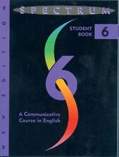 Spectrum: A Communicative Course in English, Student Book 6 by Byrd, Donald R.H