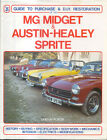 MG Midget & Austin Healey Sprite Guide to Purchase & DIY Restoration Pub. 1990