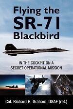Flying the SR-71 Blackbird by Richard H. Graham  NEW
