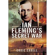 Ian Fleming's Secret War by Craig Cabell (Paperback, 2016)