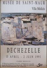 Affiche Exposition Dechezelle 1991 - Musée de Saint Maur - Villa Médicis