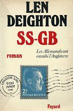 RARE EO UCHRONIE + LEN DEIGHTON : SS-GB, LES ALLEMANDS ONT ENVAHI L'ANGLETERRE