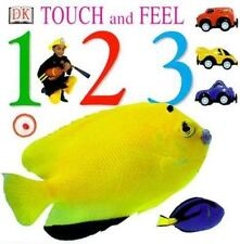 Touch and Feel: 1,2,3 by DK Publishing