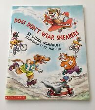 Dogs Don't Wear Sneakers 👟 by Laura Numeroff NEW 🐕