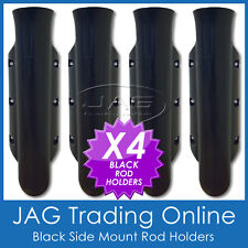 4 x SIDE MOUNT BLACK PLASTIC STRAIGHT ROD HOLDERS - Boat/Tinny/Kayak/Fishing