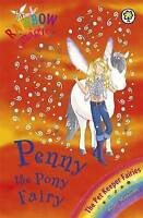 Penny The Pony Fairy: The Pet Keeper Fairies Book 7 (Rainbow Magic), Meadows, Da