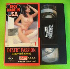 VHS film DESERT PASSION 1 schiave del piacere 1995 BORGHESE (F243) no dvd