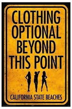 Clothing Optional Poster! California Beach Hot Babes Man Cave Dorm Décor Nudity