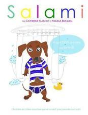 Salami: Salami : A Quoi Bon Prendre Son Bain?! by Catherine Mailhot (2015,...