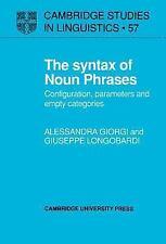 Cambridge Studies in Linguistics: The Syntax of Noun Phrases : Configuration,...