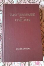 East Tennessee and the Civil War by Oliver P. Temple (1995 HC) (1899)