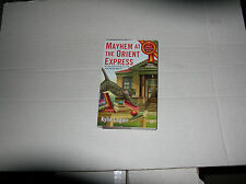 Mayhem at the Orient Express by Kylie Logan (2013, Paperback) 2nd PRINTING