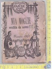 Farse Italiane e Straniere - Adriano Bracalì - Mia Moglie Vestita da Uomo - 1875