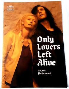 Dossier de Presse ONLY LOVERS LEFT ALIVE - Jim JARMUSCH