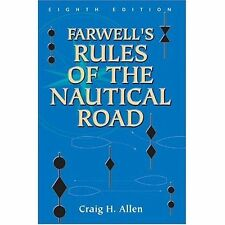 Farwell's Rules of the Nautical Road (U.S. Naval Institute Blue & Gold Professio