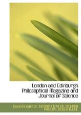 London And Edinburgh Philosophical Magazine And Journal Of Science: By ROBER ...