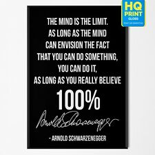 Motivational Bodybuilding Arnold Schwarzenegger Signature Quote | A5 A4 A3 A2 A1