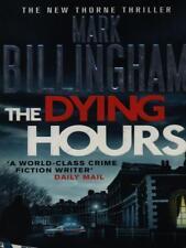 THE DYING HOURS  BILLINGHAM MARK SPHERE 2014