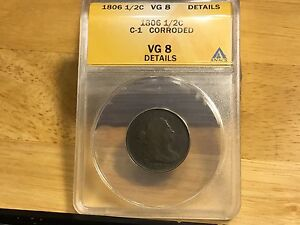 1806 HALF CENT Penny ANACS VG8, Details FREE SHIPPING! NICE OLD COPPER COIN!!!
