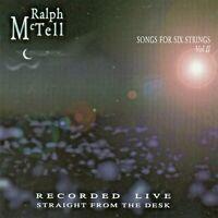 RALPH McTELL - Songs For Six Strings Volume II (2)  CD