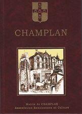 CHAMPLAN SES HABITANTS PIERRE DUPIRE ( LONGJUMEAU ESSONNE REGION ILE DE FRANCE)