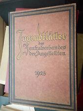Jugendblätter des Zentralverbandes der Angestellten Jahrgang 1925 gebunden