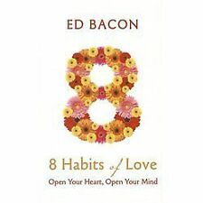 8 Habits of Love: Open Your Heart, Open Your Mind (Thorndike Health, Home & Lear