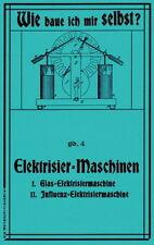 Glasschleifen, Schellacklösung, Glasstäbe brechen, Elektrisiermaschinen. NEU!