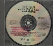 Chris Isaak, Baby Did A Bad Bad Thing; Pr Only CD W/ Acoustic Version